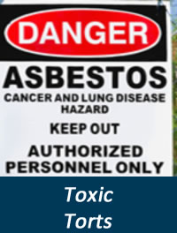 Toxic Tort, Asbestos Liability Defense Attorneys