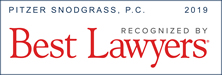 Pitzer Snodgrass, P.C.  Best Lawyers Recognition for 2019